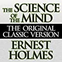 The Science of the Mind Audiobook by Ernest Holmes Narrated by Don Hagen