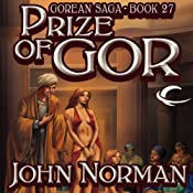 Prize of Gor: Gorean Saga, Book 27 | John Norman