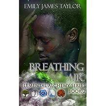 Breathing Air (Elemental Alchemy Series Book 2)