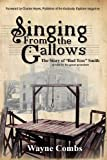 Singing from the Gallows, Wayne Combs, 1936688743