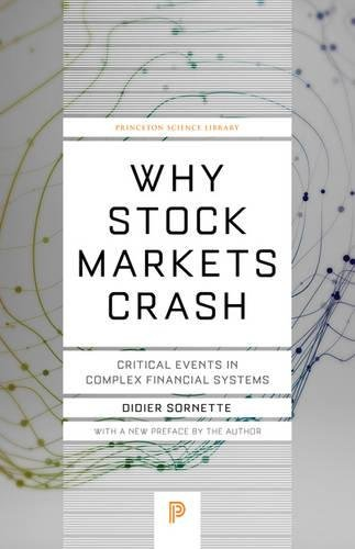Pdf Science Why Stock Markets Crash: Critical Events in Complex Financial Systems (Princeton Science Library)