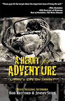 A Heart for Adventure by [Reccord, Bob, Sites, Jimmy]