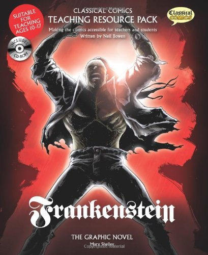 Standard Comics Teaching Resource Pack: Frankenstein- Making the Classics Accessible for Teachers and Students