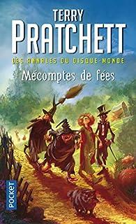 Les annales du Disque-monde 12 : Mécomptes de fées, Pratchett, Terry