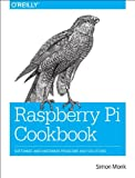 Raspberry Pi Cookbook, Simon Monk, 1449365221