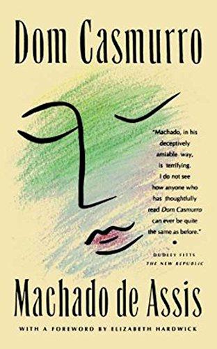 Dom Casmurro: A Novel (FSG Classics)
