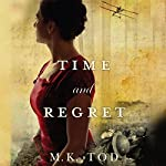 Time and Regret | M. K. Tod