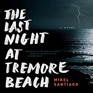 The Last Night at Tremore Beach Audiobook