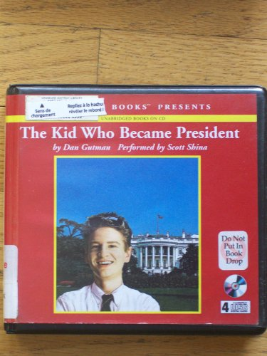 The Kid Who Became President (Sequel to The Kid Who Ran for President)