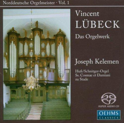 Vincent Lübeck: Das Orgelwerk [Hybrid SACD]
