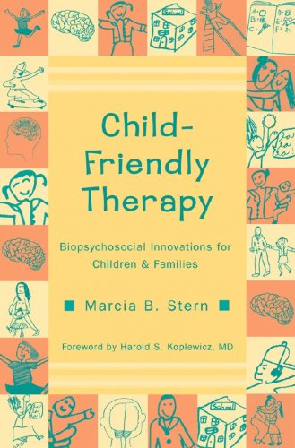 Child-Friendly Therapy: Biopsychosocial Innovations for Children and Families (Norton Professional Books (Paperback))