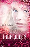 """""""The Iron Queen (Harlequin Teen)"""" av Julie Kagawa"""