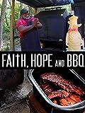 Faith Hope and BBQ
