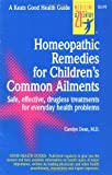 Homeopathic Remedies for Children's Common Ailments