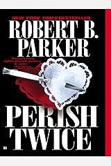 Perish Twice (Sunny Randall Book 2) Kindle Edition