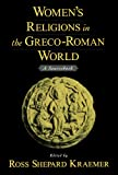 img - for Women's Religions in the Greco-Roman World: A Sourcebook book / textbook / text book