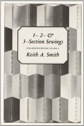 Non-Adhesive Binding, Vol. 2: 1- 2- & 3-Detachment Sewings