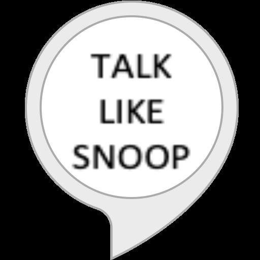 Talk Like Snoop