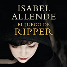 El juego de Ripper Audiobook by Isabel Allende Narrated by Catalina Muñoz