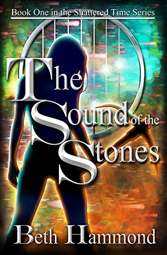 Sound Stones Book Shattered Time ebook