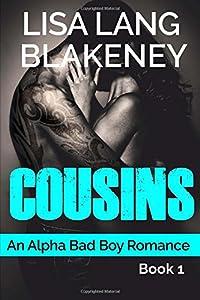 Cousins: An Alpha Bad Boy Romance (Volume 1)