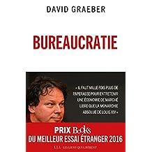Bureaucratie: L'utopie des règles (French Edition)