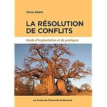 La résolution de conflits: Guide d'implantation et de pratiques
