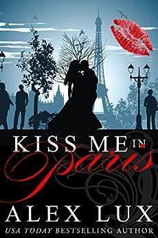 Kiss Me in Paris by [Lux, Alex]