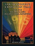 San Francisco's Exposition Year: The 1915 Panama-Pacific International Exposition
