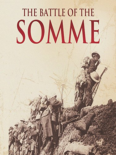 - Battle of the Somme (No Dialogue)