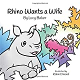 img - for Rhino Wants a Wife book / textbook / text book