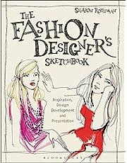 The Fashion Designer's Sketchbook: Inspiration, Design Development and Presentation