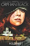 img - for Orphan Black: Helsinki by Graeme Manson (2016-07-12) book / textbook / text book