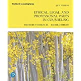 Ethical, Legal, and Professional Issues in Counseling (The Merrill Counseling)