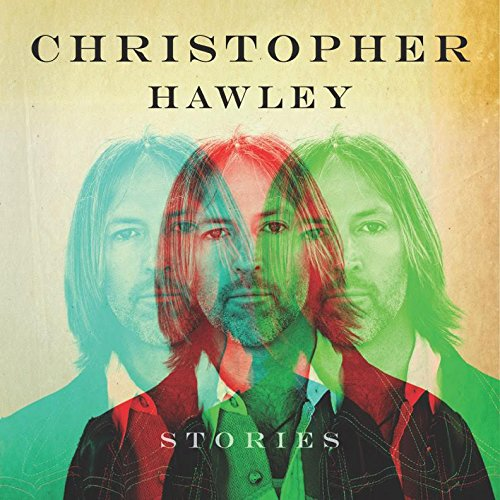 Christopher Hawley - Stories