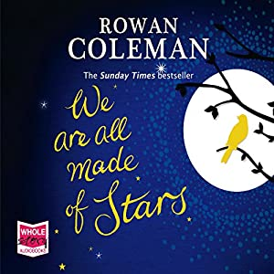 We Are All Made of Stars Audiobook