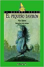El pequeño davirón Literatura Infantil 6-11 Años - El