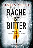 Rache ist bitter (German Edition)