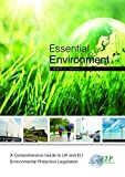 img - for Essential Environment - a Comprehensive Guide to UK & EU Environmental by Loveday Murley (2014-06-20) book / textbook / text book