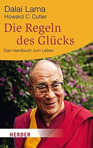 die-regeln-des-glcks-ein-handbuch-zum-leben-herder-spektrum