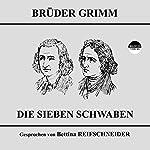 Die sieben Schwaben |  Brüder Grimm