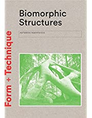 Biomorphic Structures: Architecture Inspired by Nature