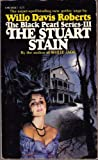 The Stuart Stain, Willo Davis Roberts, 0445043067