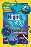 Ultimate Explorer Field Guide: Night Sky: Find Adventure! Go Outside! Have Fun! Be a Backyard Stargazer! (National Geographic Kids Ultimate Explorer Field Guide)