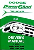 FULLY ILLUSTRATED 1959 DODGE TRUCK & PICKUP OWNERS INSTRUCTION & OPERATING MANUAL - USERS GUIDE