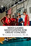 Mind Games, William, William Chandon,, 149361651X