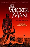 Inside The Wicker Man: How Not to Make a Cult Classic by Brown, Allan (2010) Paperback