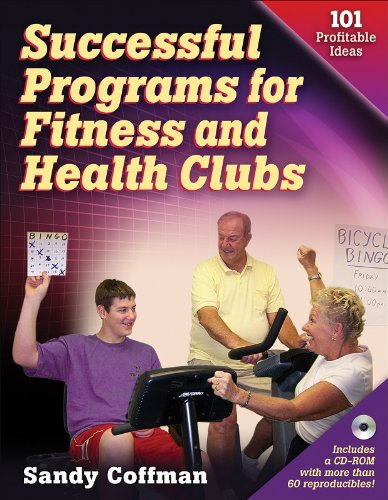 Successful Programs for Fitness and Health Clubs: 101 Profitable Ideas