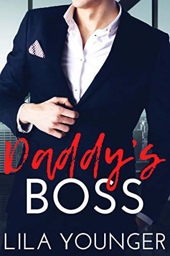 Daddys Boss Billionaire Younger Romance ebook