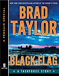 Black Flag: A Taskforce Story, featuring an exclusive excerpt from THE POLARIS PROTOCOL (A P enguin Special from Dutton) (Pike Logan)